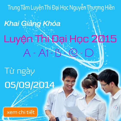 KG khóa luyện thi đại học 2015 từ ngày 05/09/2014
