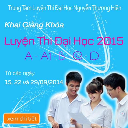 KG khóa luyện thi đại học 2015 ngày 15, 22 và 29 tháng 09/2014