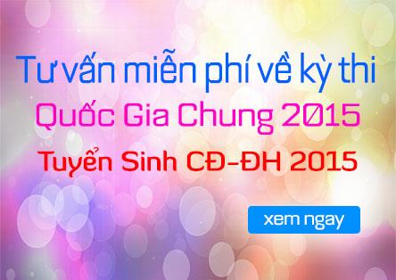 Tư vấn tuyển sinh CĐ-ĐH 2015, kỳ thi quốc gia chung 2015